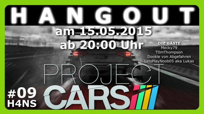 Project CARS Hangout