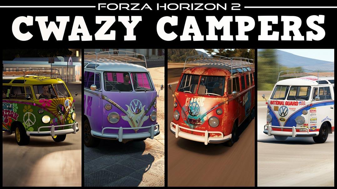 Forza Horizon 2 - CWAZY CAMPERS