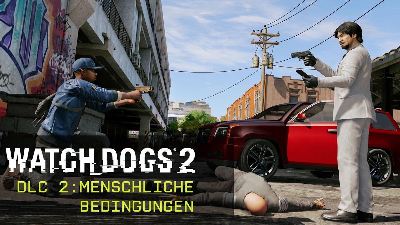 Watch Dogs 2: Menschliche Bedingungen-DLC