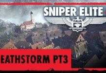 Sniper Elite 4 - Deathstorm Part 3