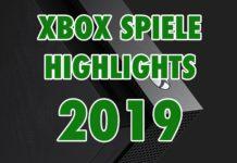 Xbox Spiele Highlights 2019