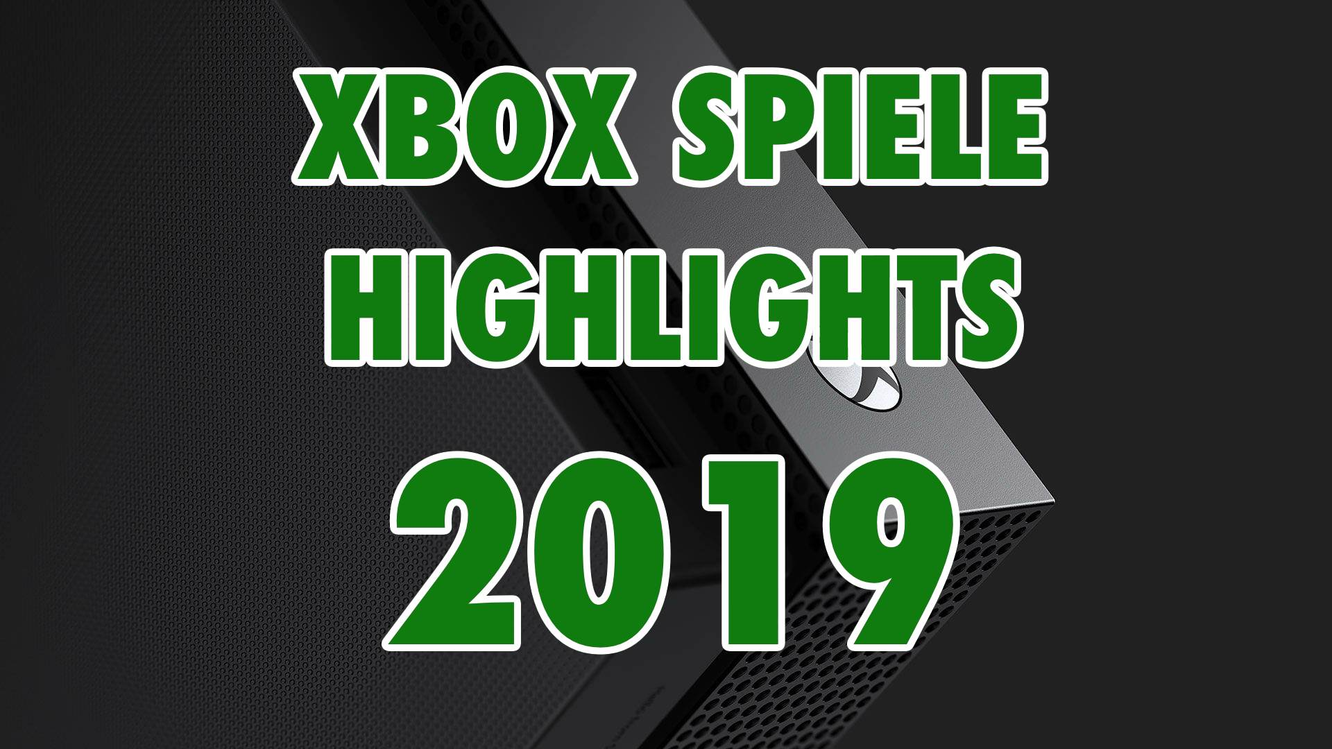 xbox one das werden eure xbox spiele highlights in 2019. Black Bedroom Furniture Sets. Home Design Ideas