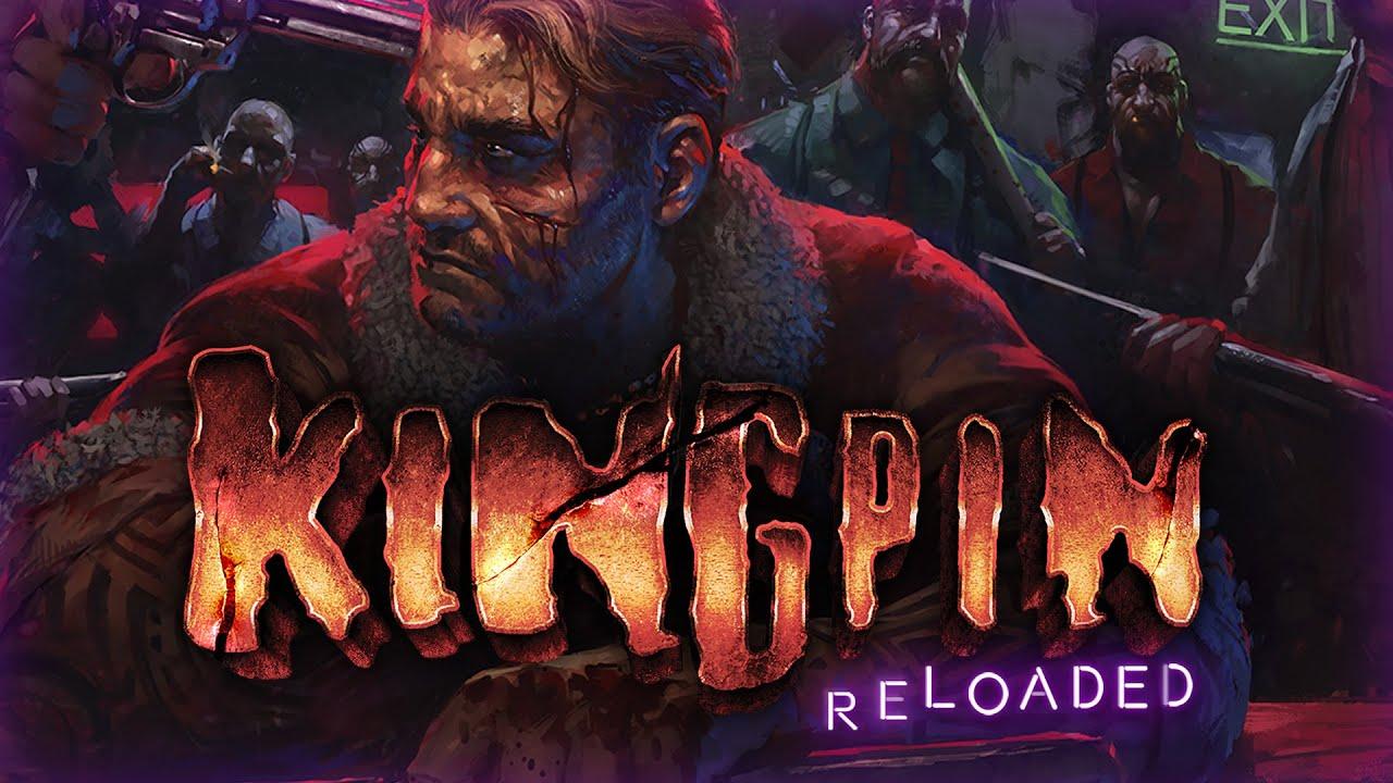 Kingpin: Releoded