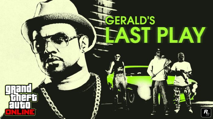 GTA Online: Gerald's Last Play