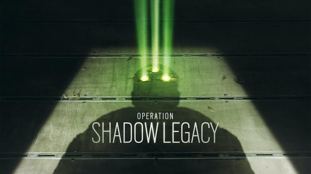 Rainbow Six Siege: Operation Shadow Legacy