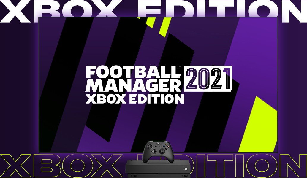 Football Manager 2021 - Xbox Edition