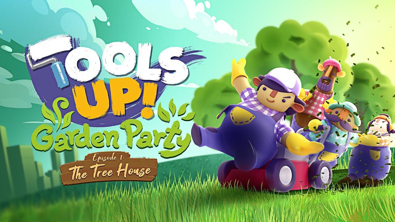 Tools Up! Garden Party DLC
