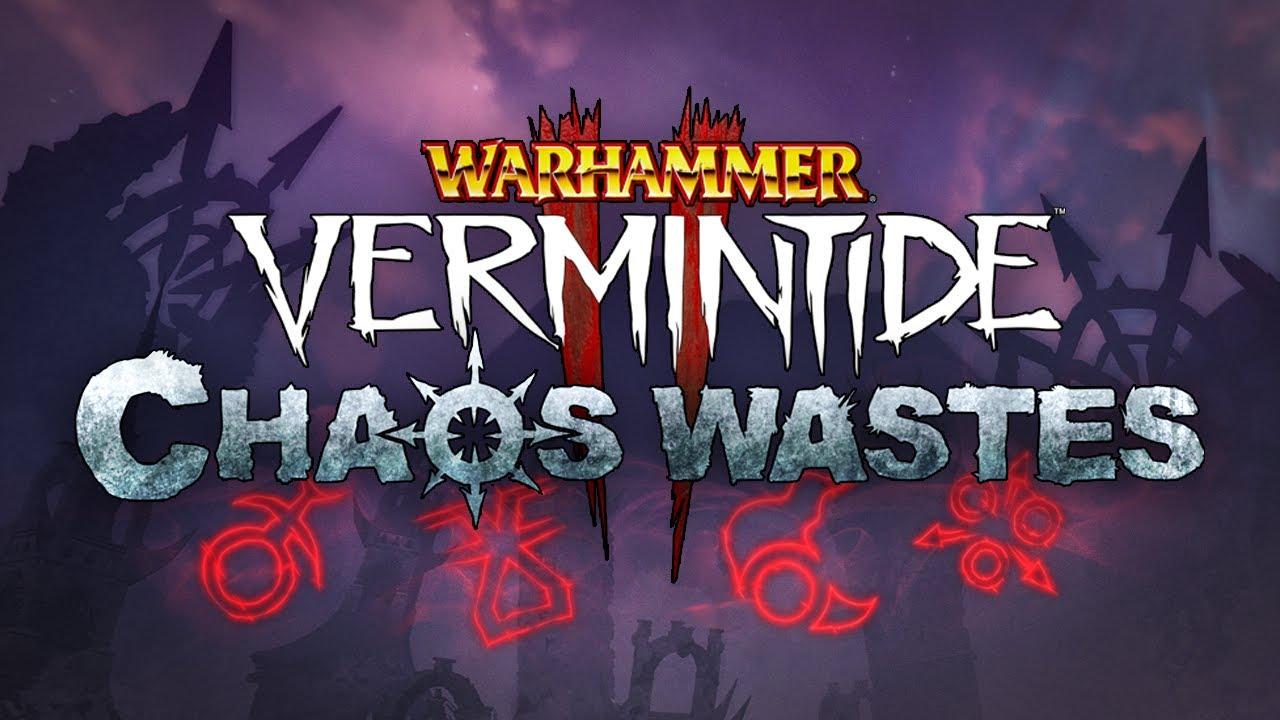 Warhammer: Vermintide 2 - Chaos Wastes