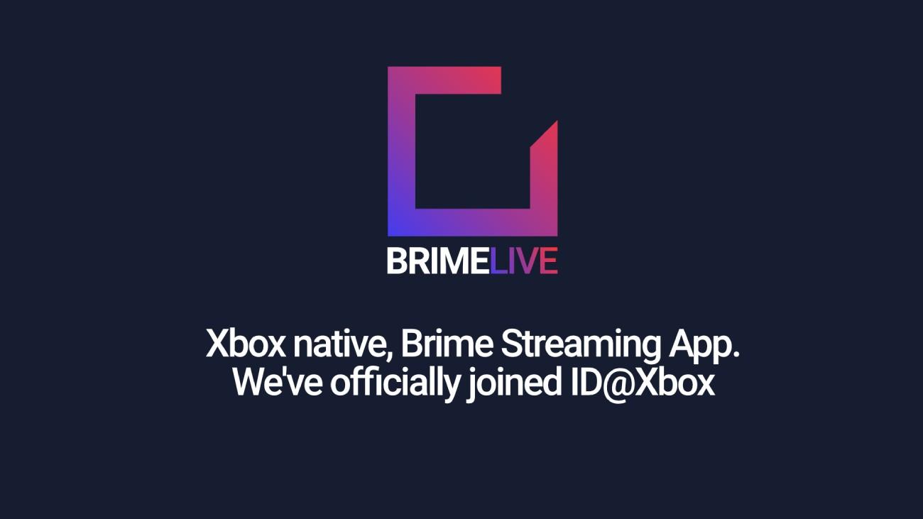 Brime Live - ID@Xbox