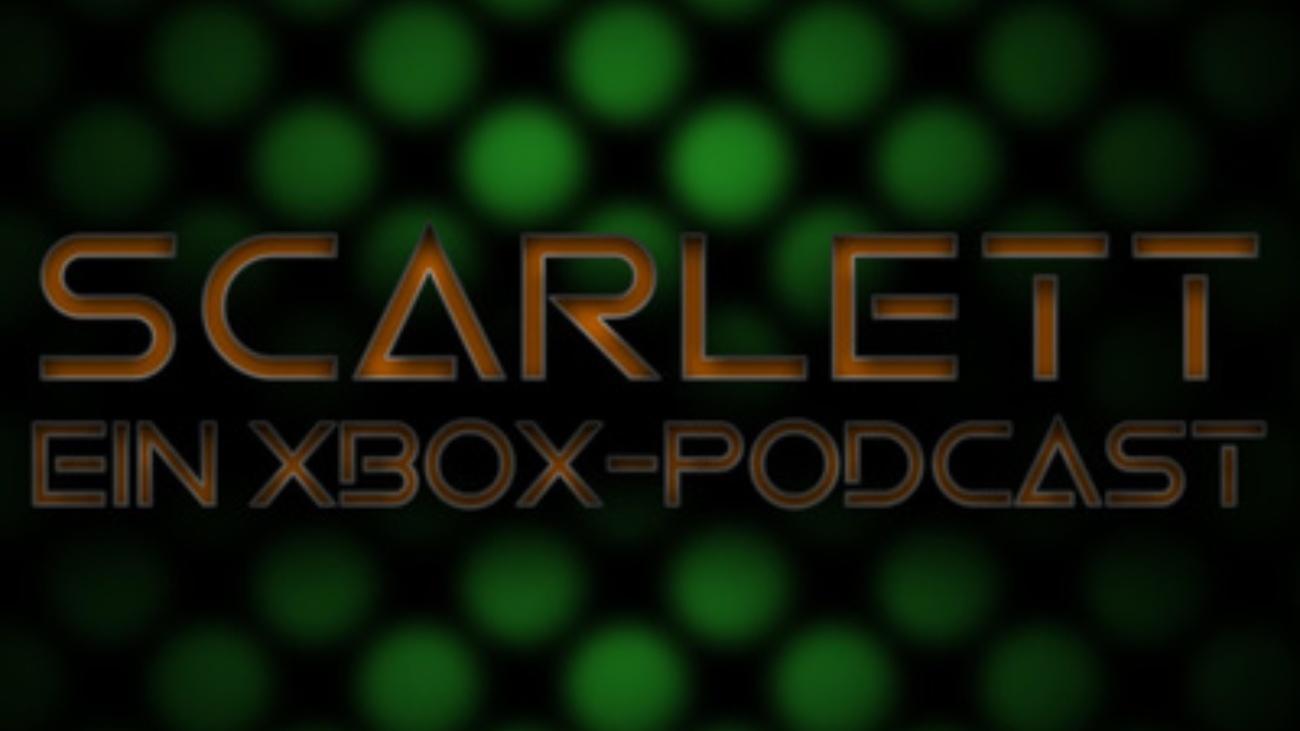 Scarlett, ein Xbox-Podcast