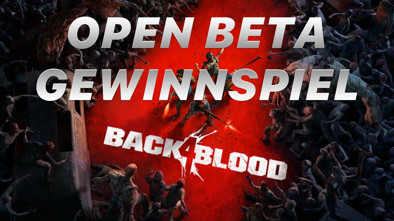 Back 4 Blood Open Beta Gewinnspiel