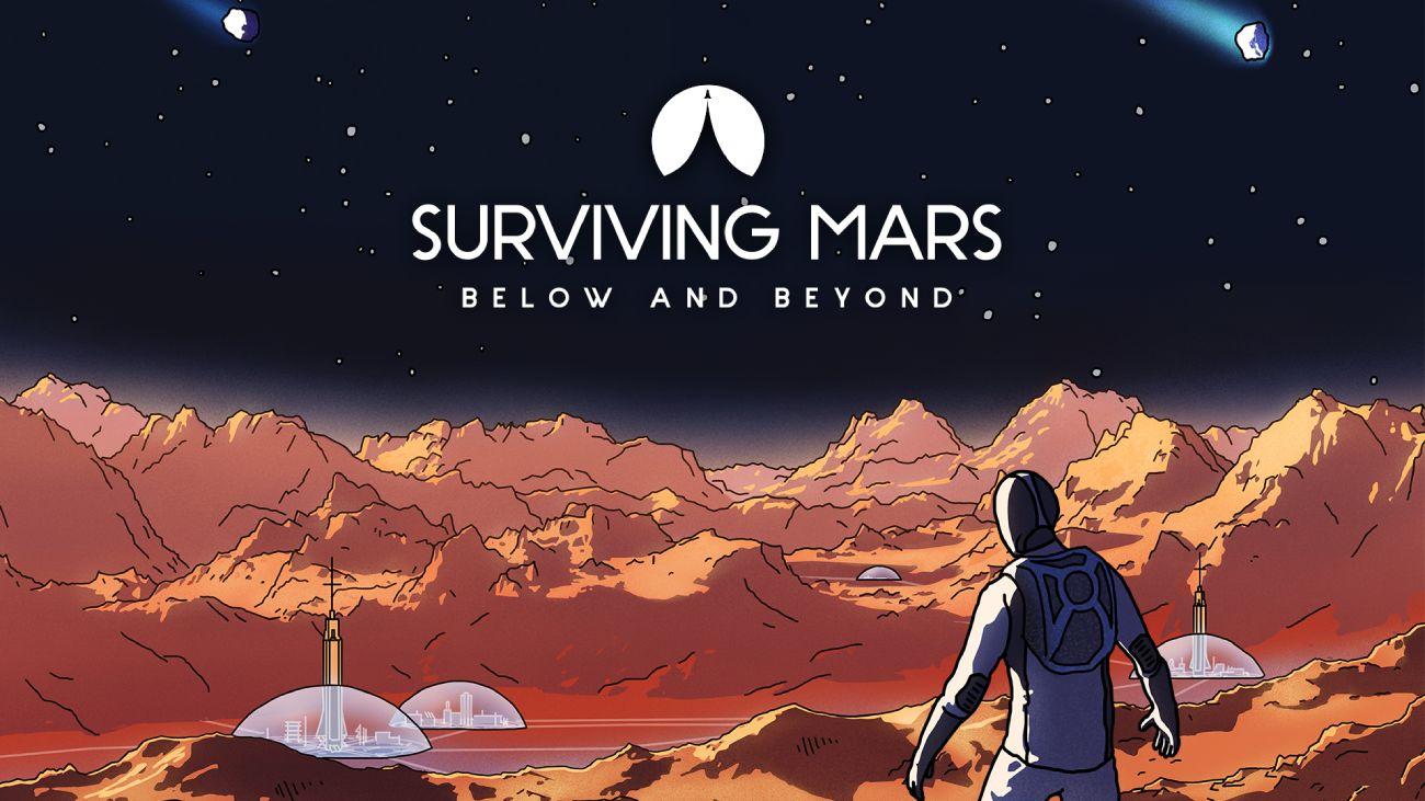 Surviving Mars: Below & Beyond